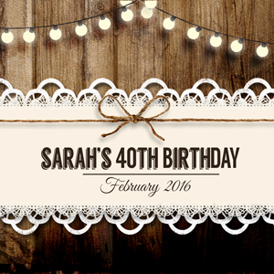 Sarahs 40th Birthday Celebrations