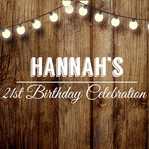 Hannah's 21st